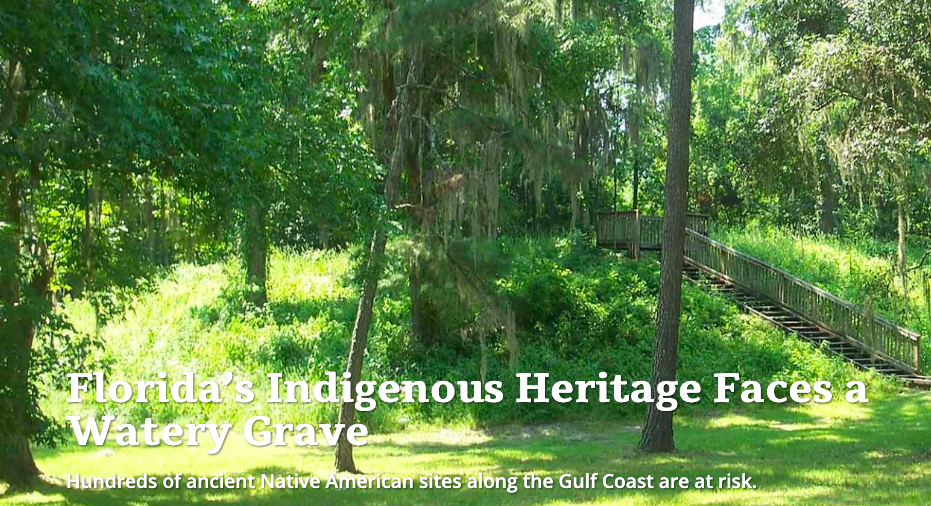 Sea Level Rise in Florida Threatens Hundreds of Native American Sacred Sites