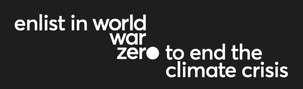 New Mobilization For Climate Action: World War Zero