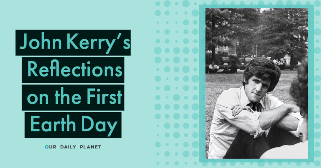 Our Daily Planet Special Earth Day Interview with John Kerry