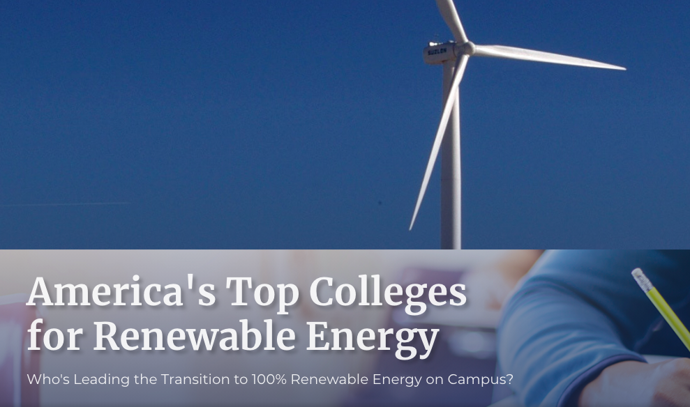 More Than 40 Colleges and Universities Earn Top Scores On Renewable Energy