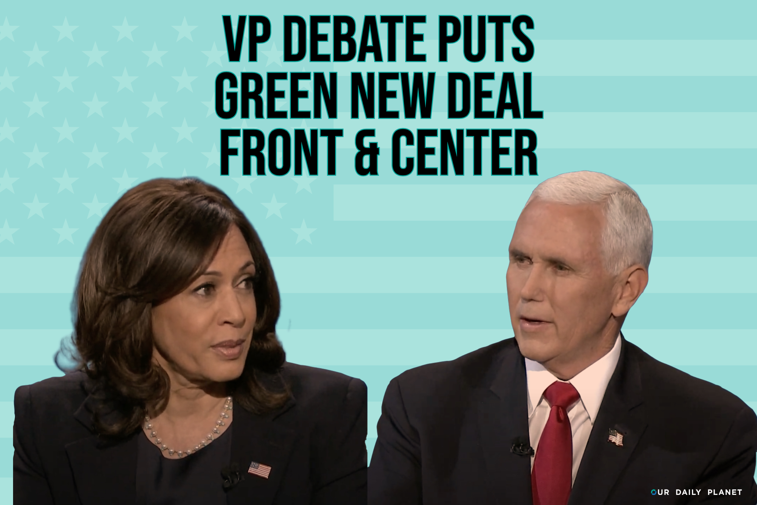 Pence Takes Aim at Green New Deal in VP Debate With Little Pushback