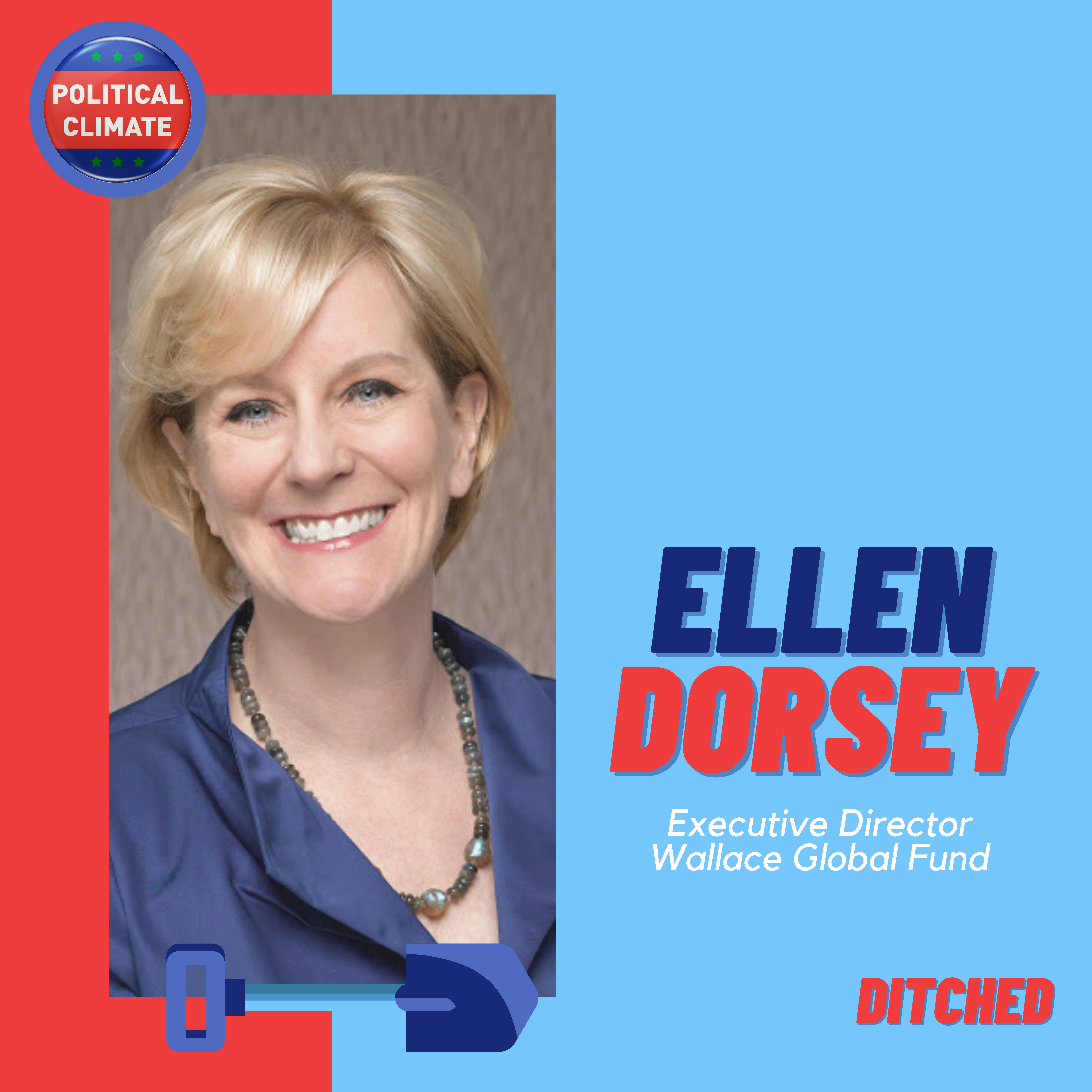 DITCHED: Origins of the Divest/Invest Movement with Ellen Dorsey