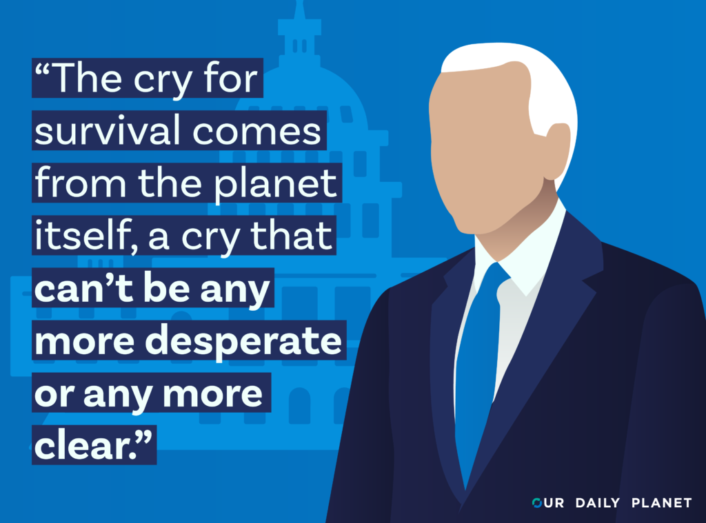 Biden's Speech Calls on Americans to Listen to Our Planet's Cries